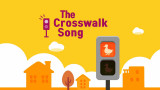 The Crosswalk Song