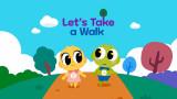 Let's Take a Walk